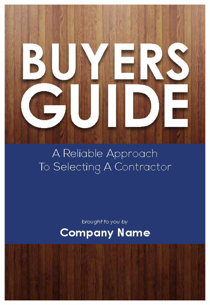 Buyers Guide to Selecting a Contractor