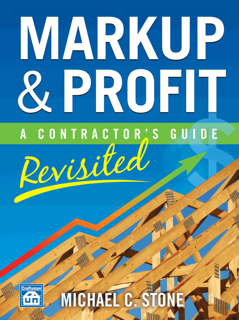 Markup and Profit A Contractor's Guide #MarkupAndProfit