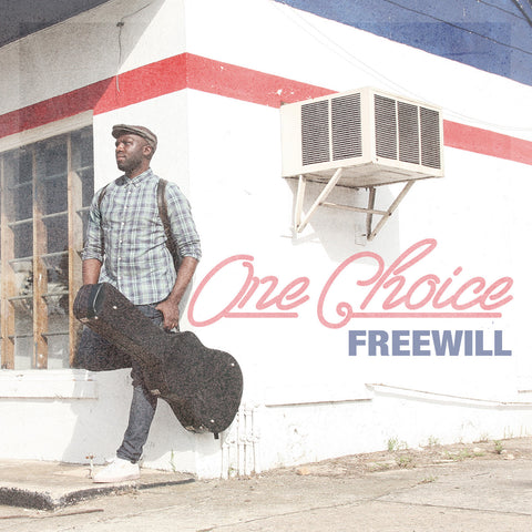 FreeWill    'One Choice'