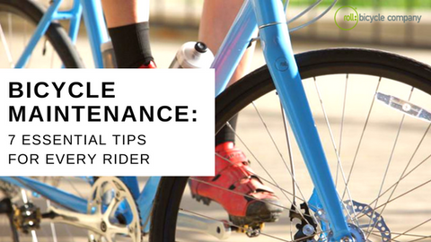 7 Essential Bicycle Maintenance Tips Every Rider Should Know