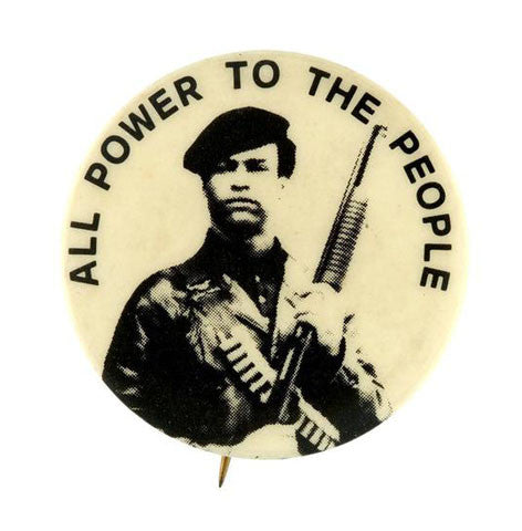 All Power to the People Black Panther Party Iconic Button Series