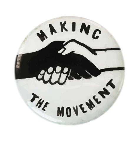 Making the Movement SNCC Iconic Button Series