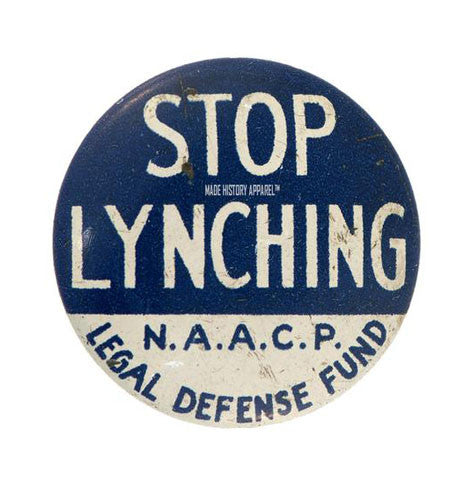 Stop Lynching NAACP Legal Defense Fund Iconic Button Series