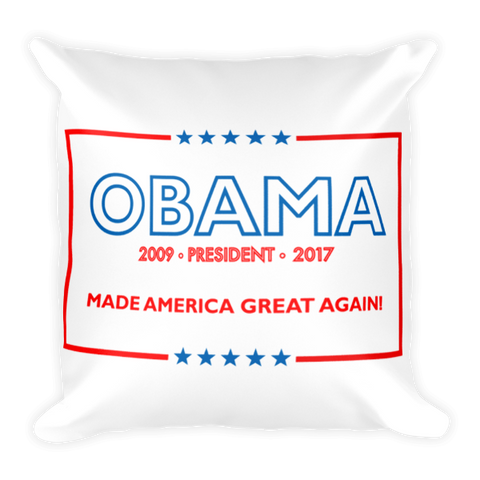 Made America Great Again Obama Pillow - Red, White & Blue (NEW) - Made History Apparel™