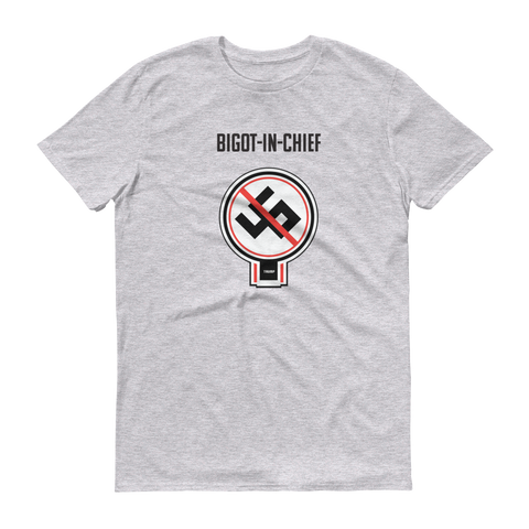 45th Bigot In Chief Resistance Short sleeve T-Shirt