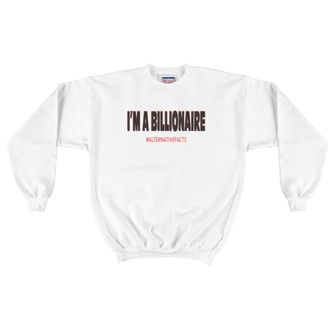 The Resistance Billionaire ALT Facts Crewneck Sweater