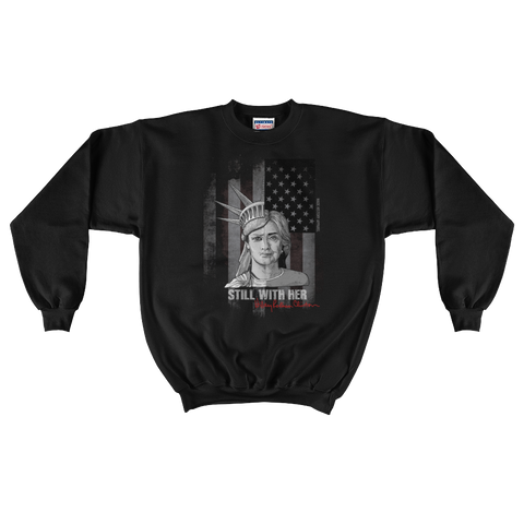 Hillary I'm Still With Her Lady of Liberty Crewneck Sweater