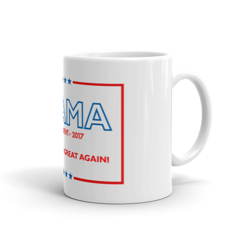 Made America Great Again Obama Coffee Mug (NEW) - Made History Apparel™