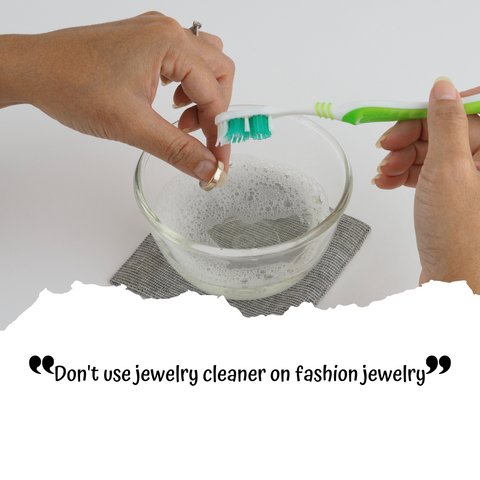 Jewelry Care Tips 101; DON'T USE JEWELRY CLEANER