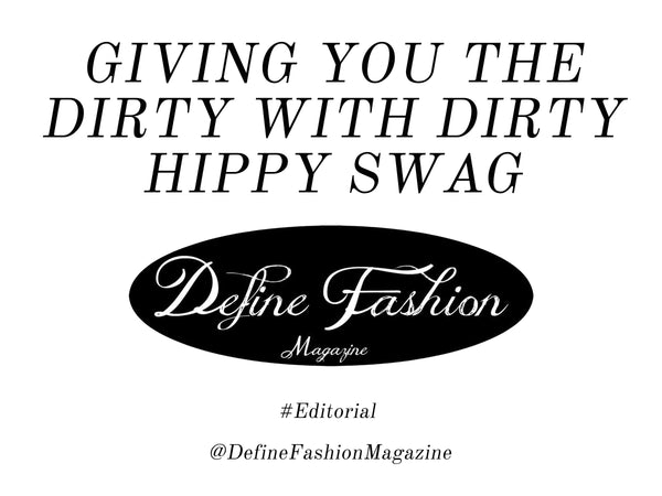 Define Fashion Magazine, Amber D. Hargrove, Discovery Channel, Naked and Afraid, Dirty Hippy Swag