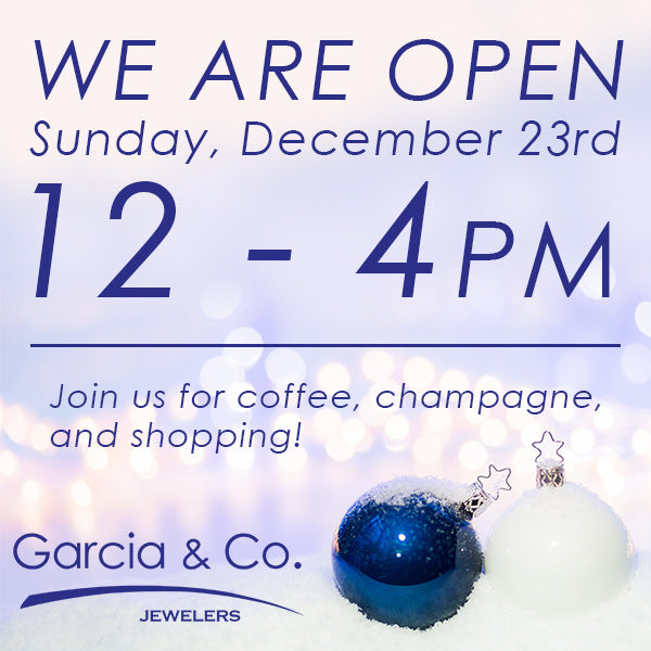Garcia & Co. Jewelers 2018 Christmas Hours