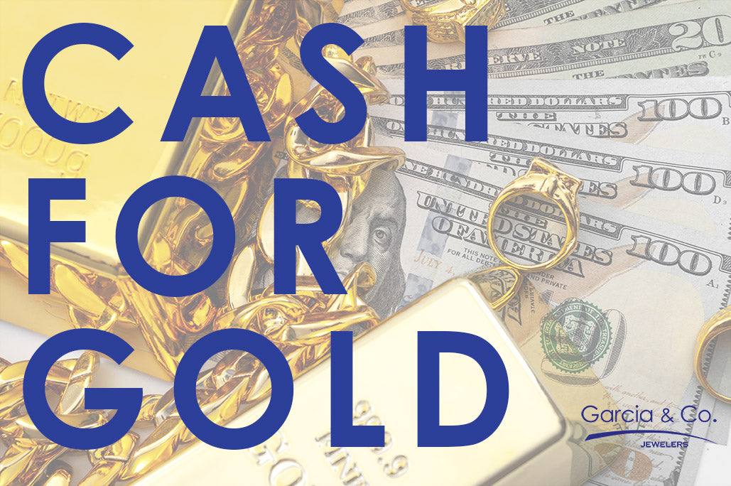 Cash For Gold: What We Look For When We Buy Gold and Jewelry