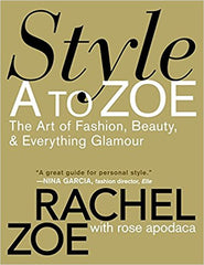 image of Style A to Zoe by Rachel Zoe