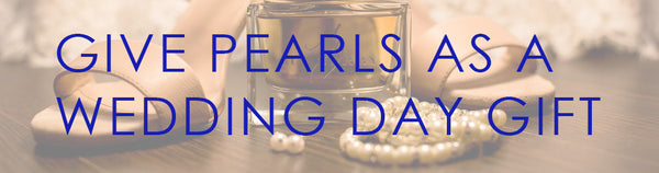 image of pearls as wedding day gift