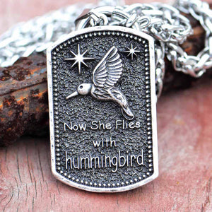"""Now She Flies in my Life"" & Hummingbird Necklace"