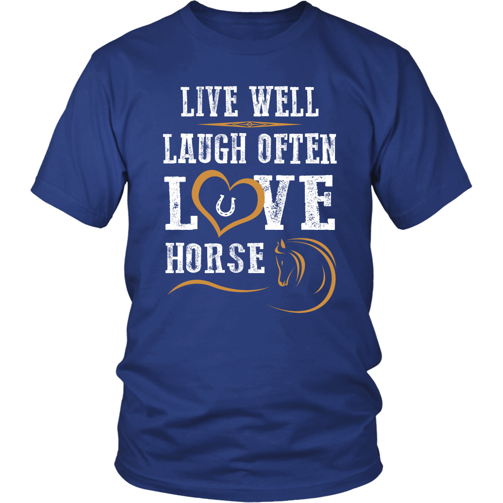 Live Well Laugh Often Love Horse