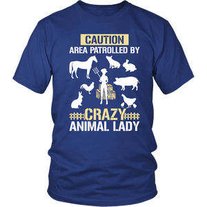 Caution Area Patrolled By Crazy Animal Lady