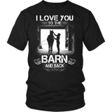 I LOVE YOU TO THE BARN AND BACK