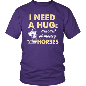 I Need a Huge Amount Of Money To Buy Horses