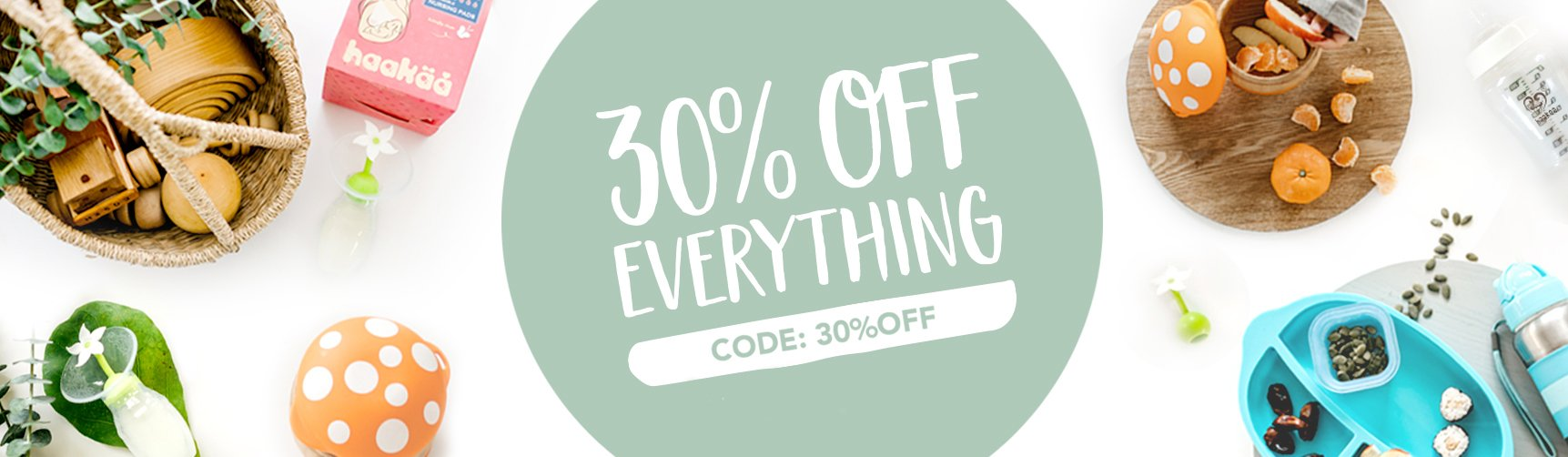 Get 30% off Everything in Store