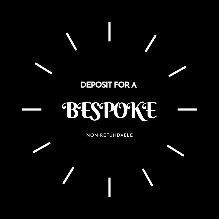 Deposit for a BESPOKE