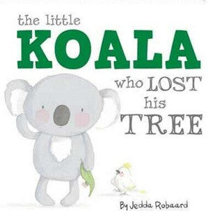 The Koala Who Lost His Tree