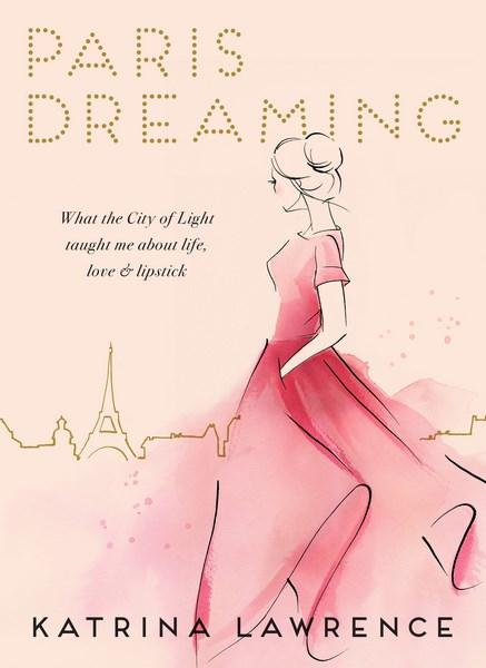 Paris Dreaming Hardcover Book