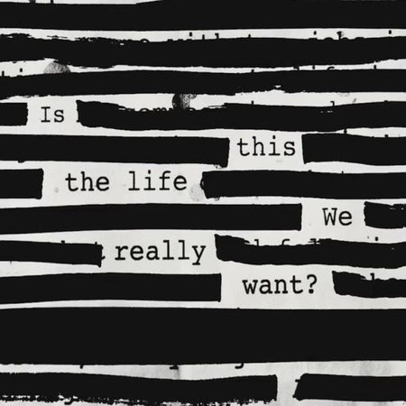 ROGER WATERS 'IS THIS THE LIFE WE REALLY WANT?'