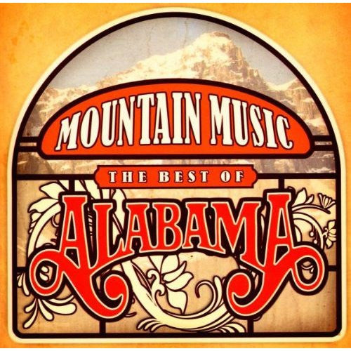 "Mountain Music ""The Best Of Alabama"" (CD)"