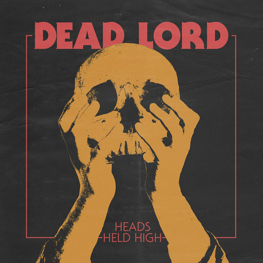 Dead Lord / Heads Held High (Black Lp & Poster)