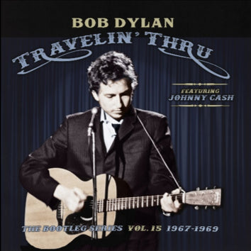 Travelin' Thru, 1967 - 1969: The Bootleg Series, Vol. 15 (3CD)