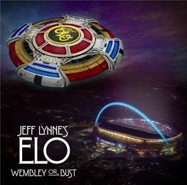 JEFF LYNNE'S ELO 'WEMBLEY OR BUST' LIVE (2CD/DVD)