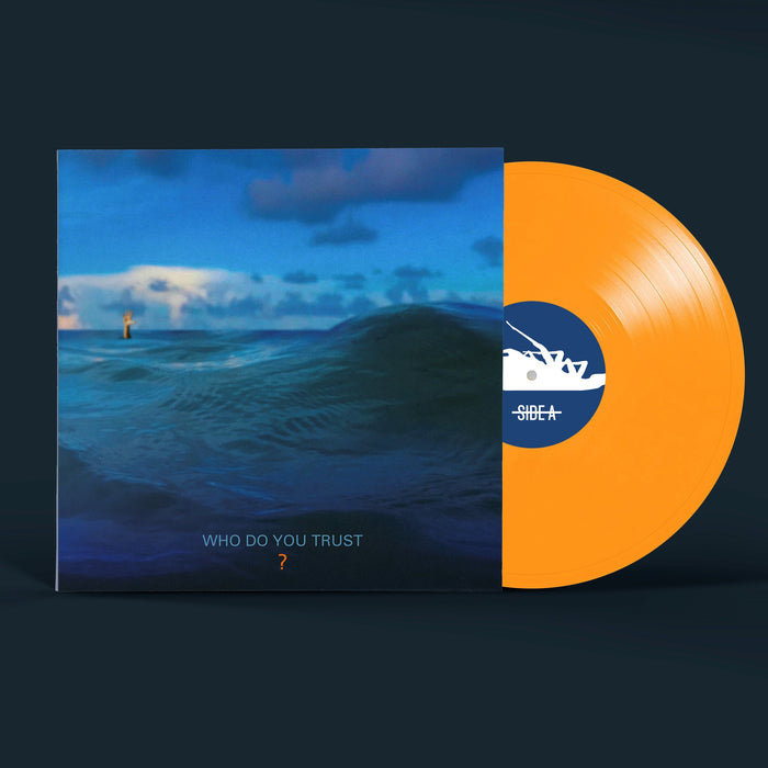Who Do You Trust? (Orange Vinyl)