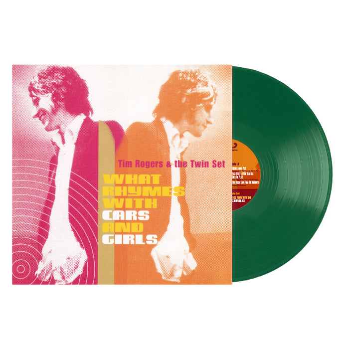 Tim Rogers & The Twin Set WHAT RHYMES WITH CARS AND GIRLS GREEN VINYL