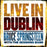 LIVE IN DUBLIN (3LP)