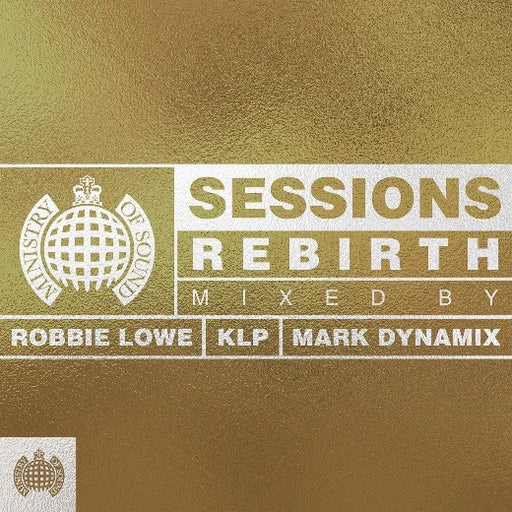 MINISTRY OF SOUND: SESSIONS REBIRTH