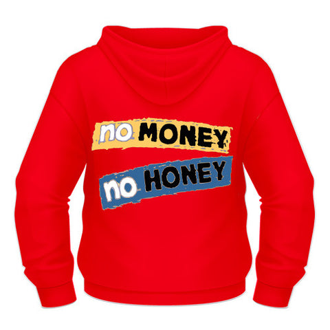 No Money No Honey Printed Hoodie