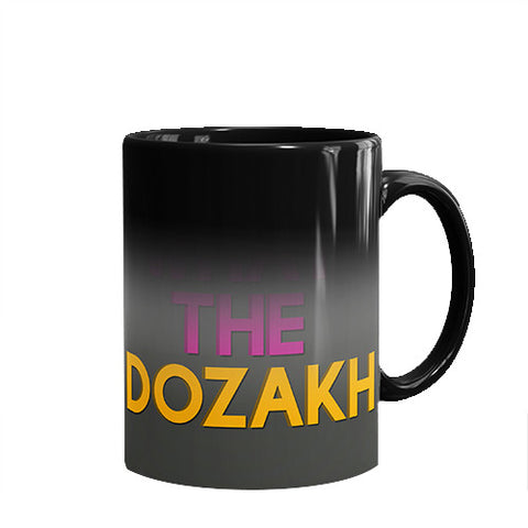 What The Dozakh Printed Mug