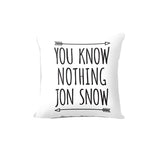 You Know Nothing Jon Snow Printed Cushion