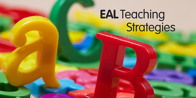 EAL Teaching Strategies