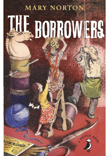 The Borrowers by Mary Nortons