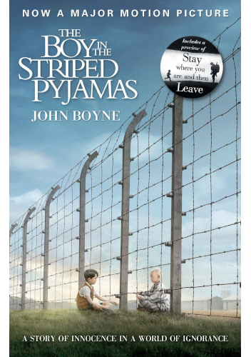 The Boy in the Striped Pyjams by John Boyne