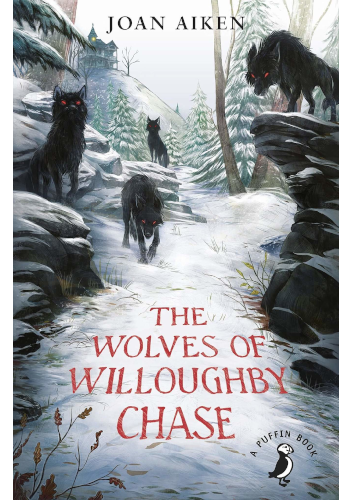 The Wolves of Wiloughby Chase by Joan Aiken