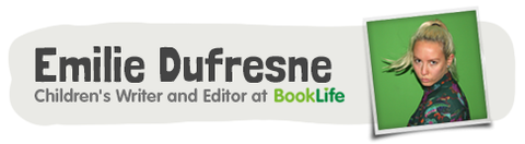 Emilie Dufresne, Children's Writer and Editor At BookLife