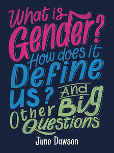 Understanding Your Gender For Ages 11 - 14 by BookLife