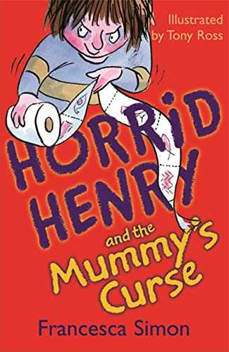 Horrid Henry and the Mummy's Curse book