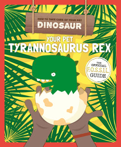 How To Take Care Of My Pet Dinosaurs Collection by BookLife