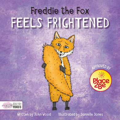 Healthy Minds: Freddie the Fox Feels Frightened e-Book