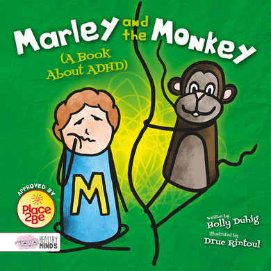 Healthy Minds: Marley and the Monkey (A Book About ADHD) e-Book