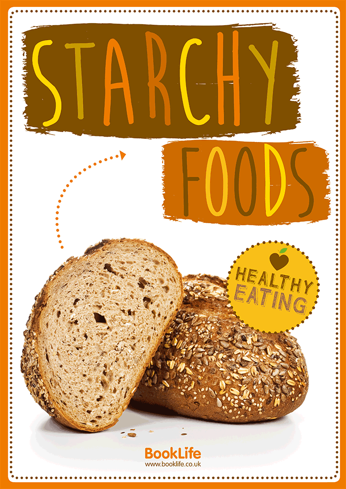 Healthy Eating: Starchy Foods Poster by BookLife